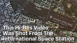 First Hi-Res Videos Of Earth From International Space Station