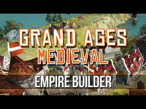 Grand Ages: Medieval - Empire Builder!