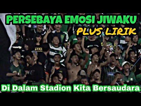 Persebaya Emosi Jiwaku Live Chant Bonek Plus Lirik