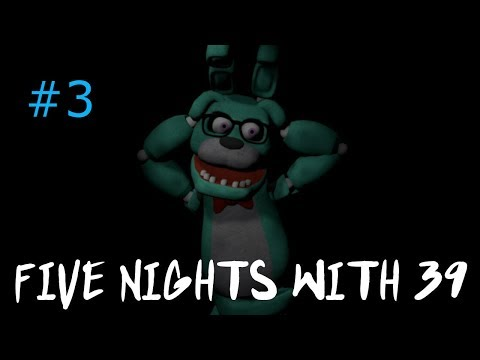 Five Nights With 39 |Night 5 Completed| [NSFK] (Part 3) |