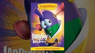 VeggieTales: Larryboy ve çürük Elma