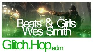 Wes Smith - Beats & Girls
