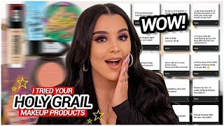 I Tried Your Holy Grail Makeup Products