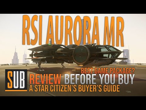 RSI Aurora MR Review   A Star Citizen's Buyer's Guide   Best Starter Ship?