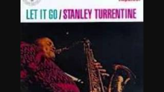 STANLEY TURRENTINE-LET IT GO