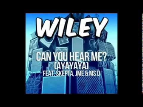 Wiley - Can You Hear Me (AYAYAYA) Official Audio In Full HD
