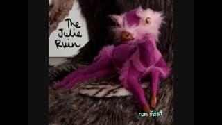 the julie ruin run fast 2013 full album