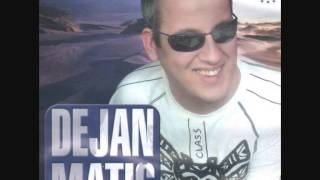 Dejan Matic 2009 - Nije To Bilo To