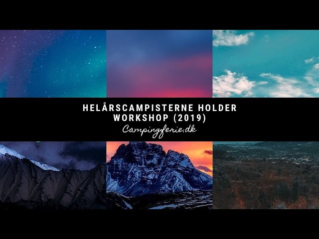 Helårscampisterne holder workshop (2019)
