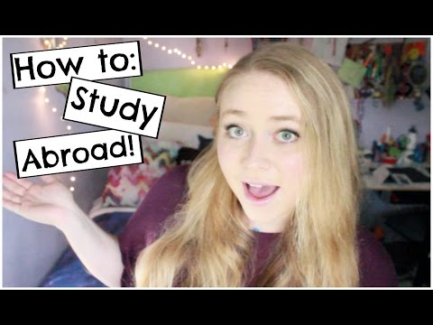 How To: Study Abroad! | Choosing a City, Budgeting, Travel, etc.!