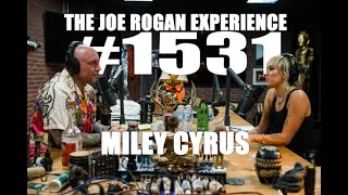 Joe Rogan Experience #1531 - Miley Cyrus