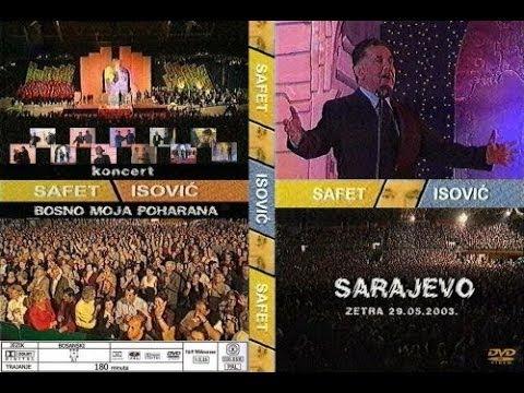 Safet Isović - Legendarni Koncert Zetra Sarajevo - 2003