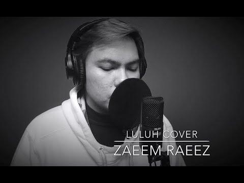 Khai Bahar Luluh Cover by Zaeem Raeez