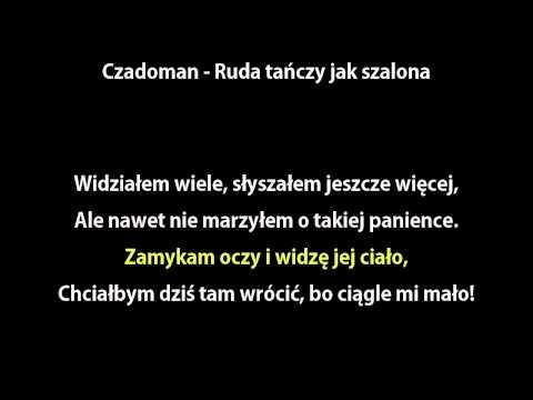 [KARAOKE] CZADOMAN - Ruda tańczy jak szalona + tekst [NAJLEPSZA]