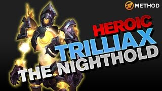 Method vs Trilliax - Nighthold Heroic