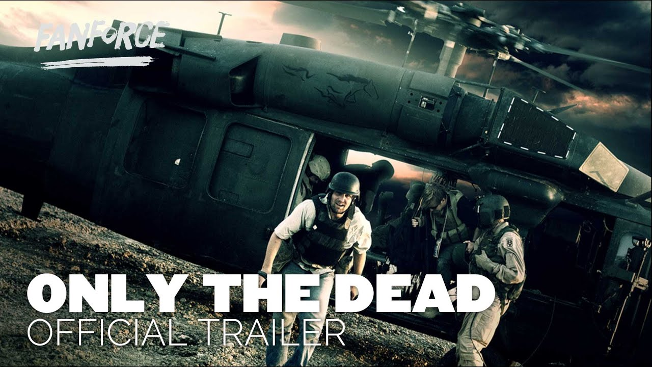 only the dead movie trailer