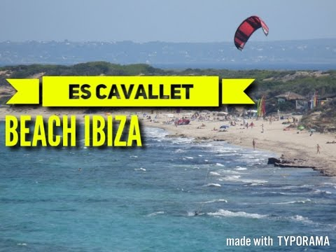 IBIZA Es Cavallet Beach 2017 Must See & Do Travel Guide