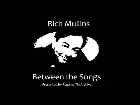 Rich Mullins: Between the Songs - Maybe it Hurts to be Called by God
