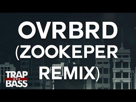 HARIZ - OVRBRD (Zookëper Remix)