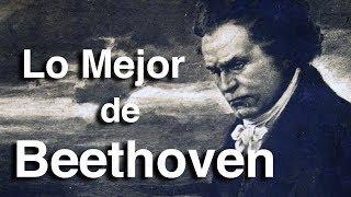 Lo Mejor de Beethoven | Octubre Clásico | Las Obras más Importantes y Famosas de la Música Clásica