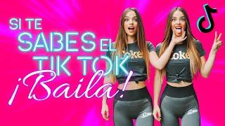 SI TE SABES EL TIKTOK BAILA! - 2021 TIKTOK DANCE
