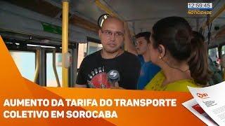 Aumento da tarifa do transporte coletivo em Sorocaba - TV SOROCABA/SBT