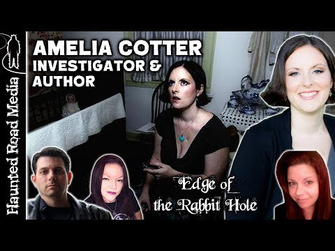 Paranormal Investigator and Author Amelia Cotter | Edge of the Rabbit Hole