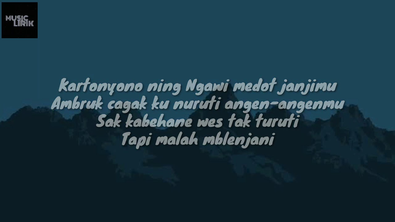 Lirik Lagu Denny Caknan Kartonyono Medot Janji Cover By Arvian