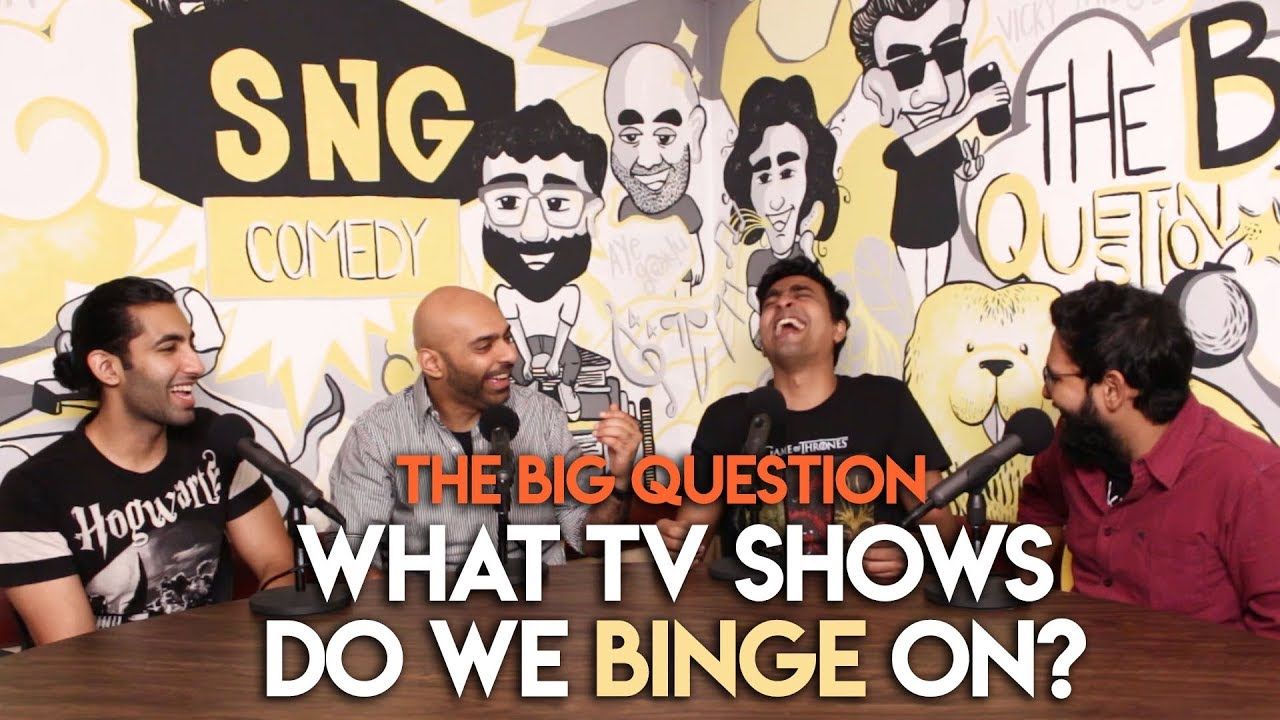 SnG: What TV Shows Do We Binge On? | The Big Question Season 2 Ep 06 | Video Podcast