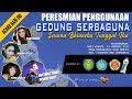 Part 1.PERESMIAN || GEDUNG SERBAGUNA || SASANA BHINNEKA TUNGGAL IKA ||
