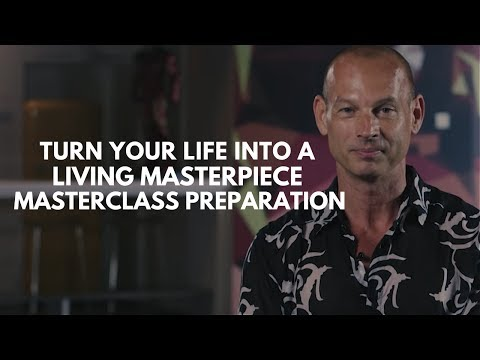 How to Turn your Life into a Living Masterpiece Masterclass | Jon Butcher