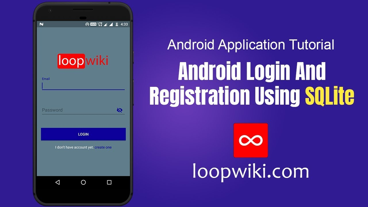Android Login and Register with SQLite Database Tutorial | LoopWiki