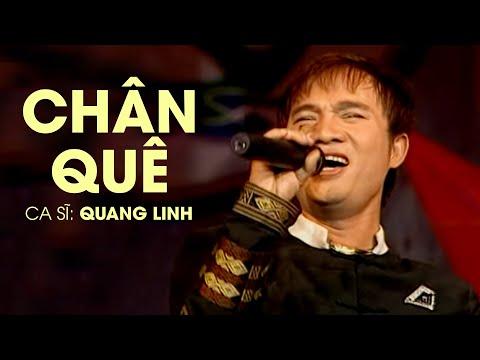 Quang Linh - CHÂN QUÊ