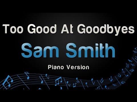 Sam Smith - Too Good At Goodbyes (Piano Version)