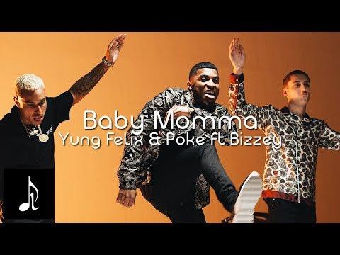 Yung Felix \u0026 Poke ft. Bizzey - Baby Momma - (Oficiële Lyrics) indir