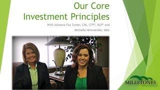 Milestones' Core Investment Principles
