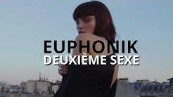 EUPHONIK - DEUXIÈME SEXE