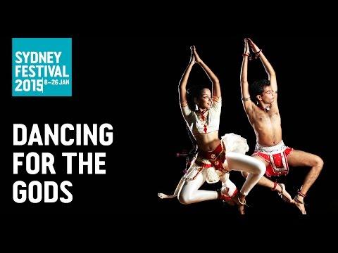 Dancing For The Gods: Sydney Festival 2015