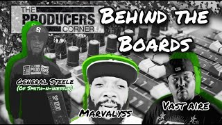 Vast Aire, General Steele(Smif n Wessun), Marvalyss, DJ Stress, Rocko+ Behind the Boards Episode 10