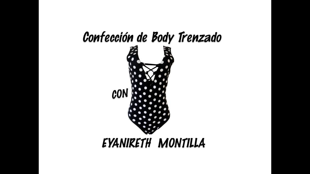 Confección de Body Trenzado - YouTube