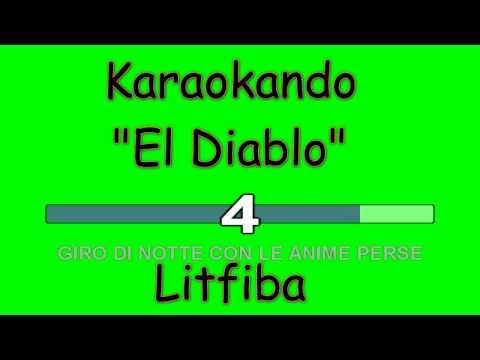 Karaoke Italiano - El Diablo - Litfiba ( Testo )