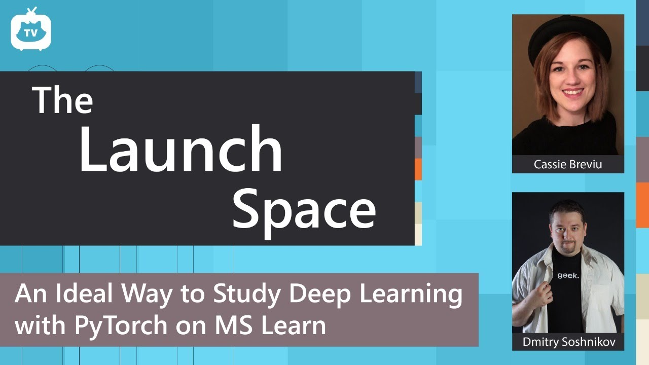 An Ideal Way to Study Deep Learning with PyTorch on MS Learn