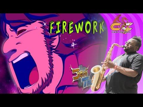 Firework - Katy Perry ft. JonTron & Schmoyoho    Carl Catron   Sax Remix