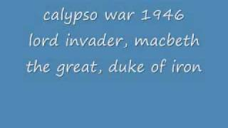 Lord Invader, Macbeth the Great, Duke of Iron - Calypso War