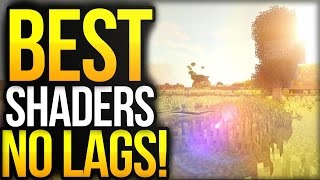 TOP 10 SHADERS » NO LAGS! +DOWNLOAD