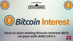 How to start mining Bitcoin Interest (BCI) on pool with AMD GPU's