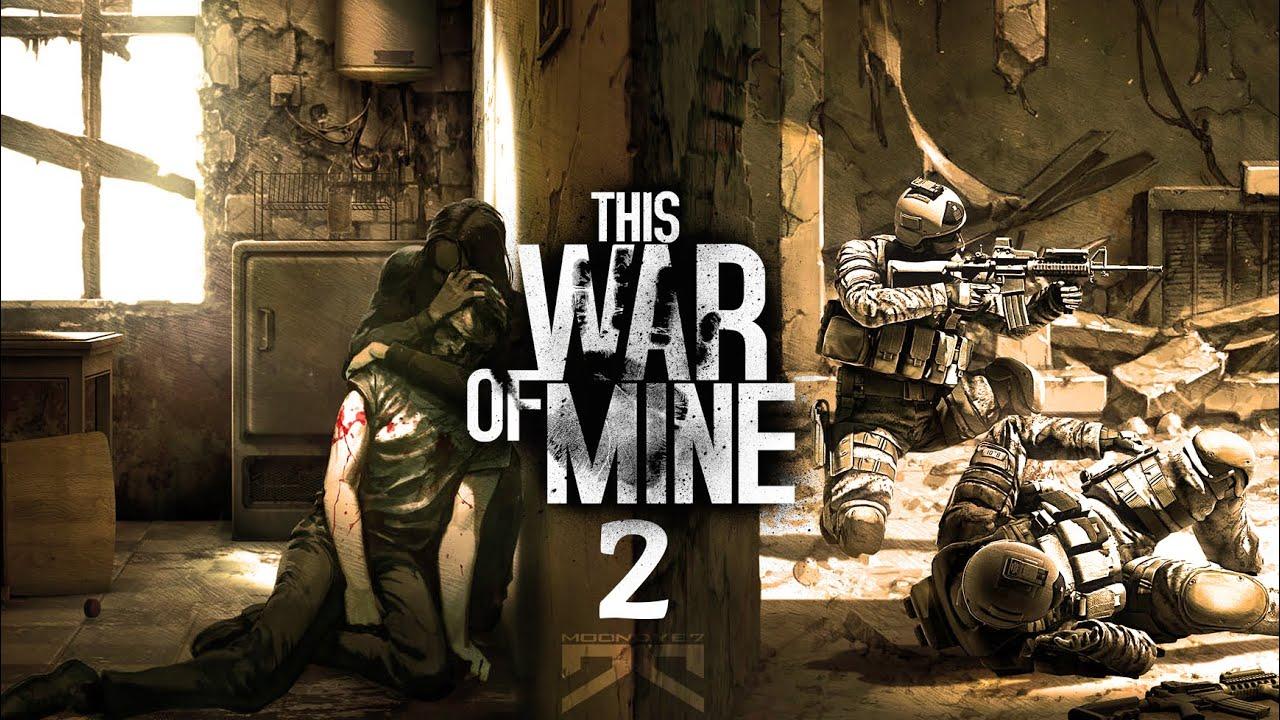 » THIS WAR OF MINE « - Alles Läuft, wir werden überleben ...