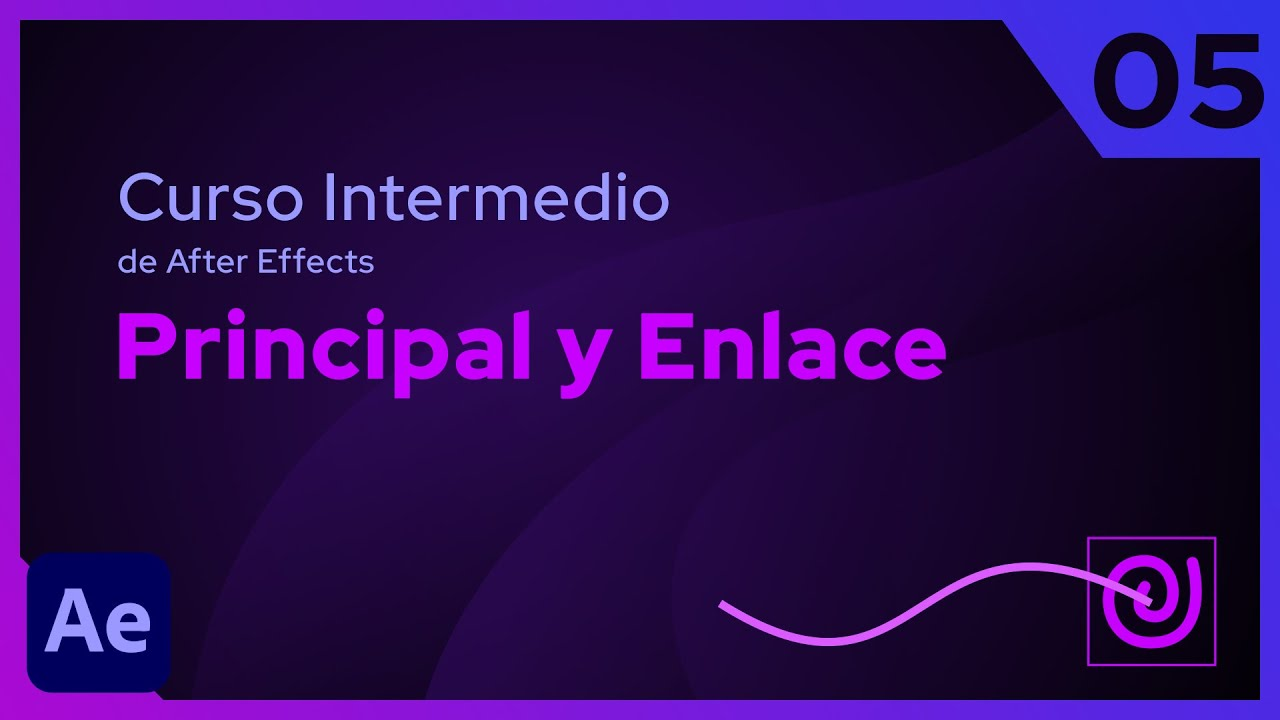 Principal y Enlace | After Effects - Tutorial