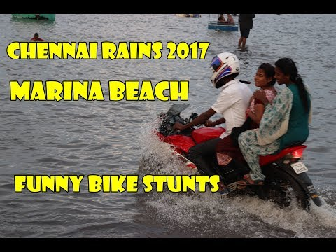 Chennai Rains  2017 - True Spirit Of Chennai People - Nothing Can Stop Us - Funny Bike stunts