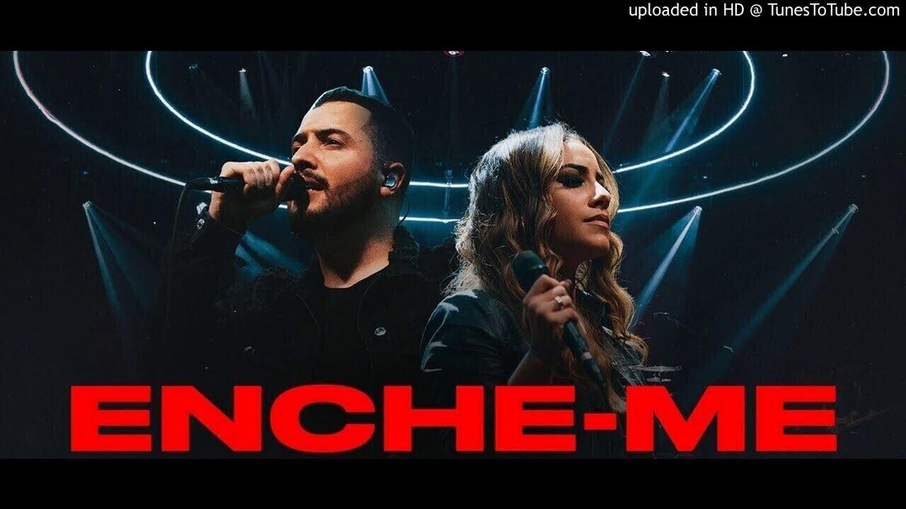ENCHE-ME (Louvor)  Isaías Saad  Gabriela Rocha